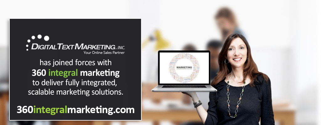 Digital Text Marketing Joins forces with 360 integral marketing